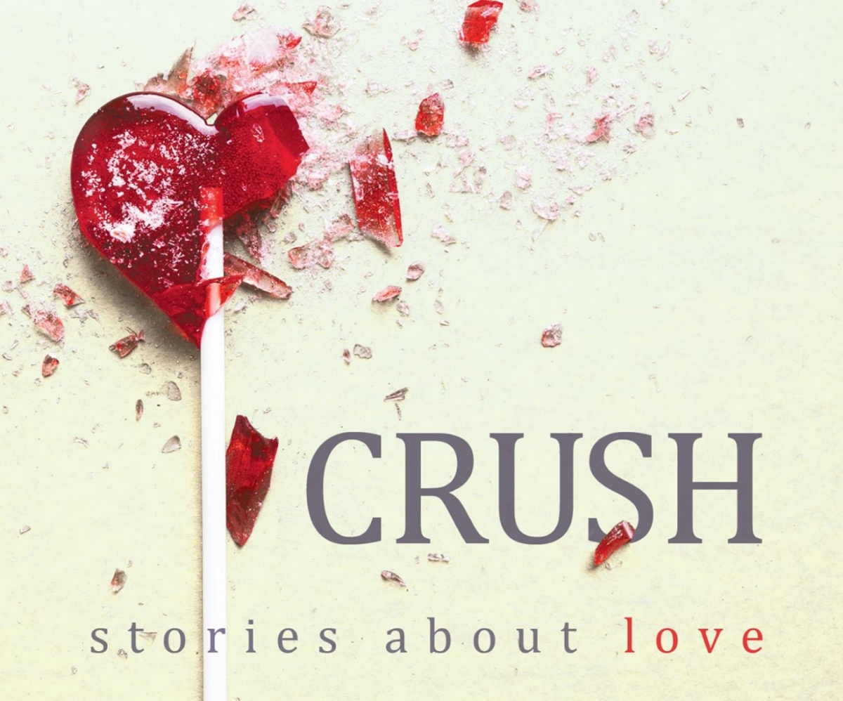 CRUSH- Stories about love