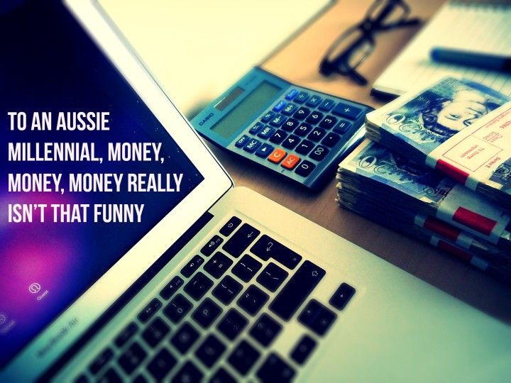 To an Aussie Millennial, Money, Money, Money really isn't that funny