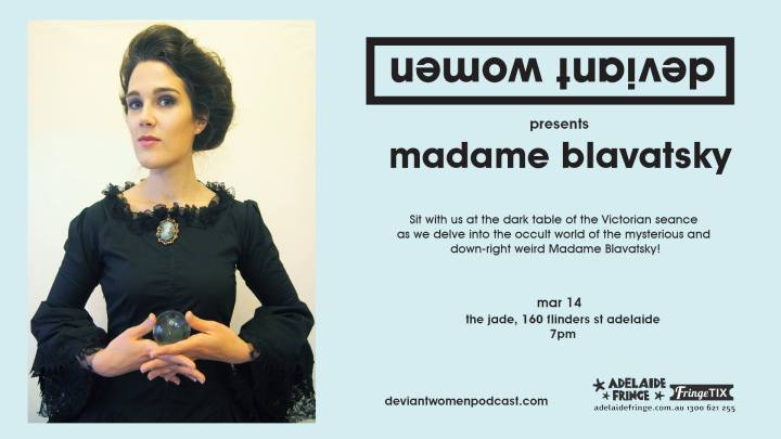 Deviant Women: MadameBlavatsky